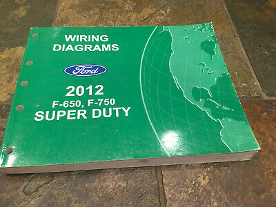 2012 Ford F-650 F-750 Wiring Diagrams Electrical Service Manual