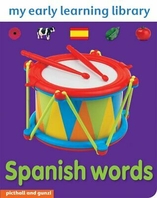 SPANISH WORDS: MY EARLY LEARNING LIBRARY by Christiane Gunzi Board book Book The