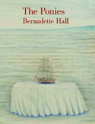 The Ponies by Bernadette Hall (English) Paperback Book Free Shipping!