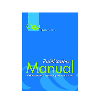 Publication Manual of the American Psychological Association, 6th Ed {P.D.F}