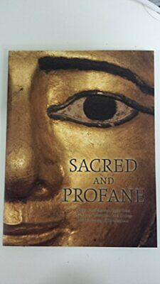 Sacred And Profane Treasures Of Ancient Egypt From The Myers Collection, Eton Co