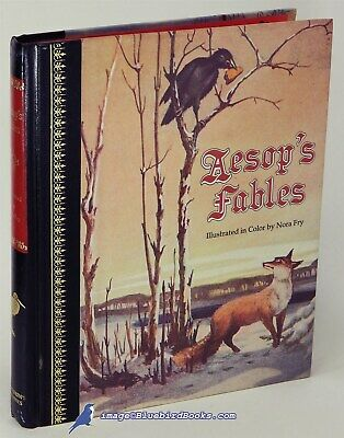 Aesop's Fables, edited by Lois HILL, illustrated by Nora FRY Very Good HC 83247