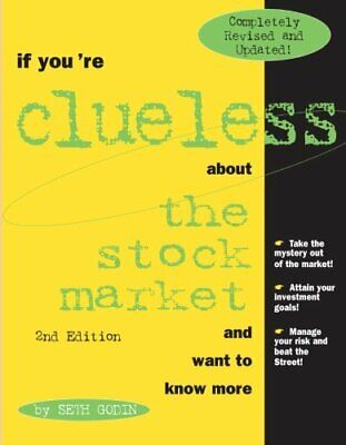 If You're Clueless about the Stock Market by Godin, Seth Paperback Book The