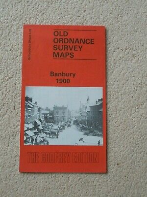 Reprint Of Old Ordnance Survey Map Banbury, Oxon 1900, Godfrey Edition