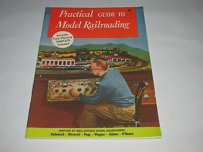 Vintage Practical Guide To Model Railroading Magazine, By Kalmbach, Westcott,