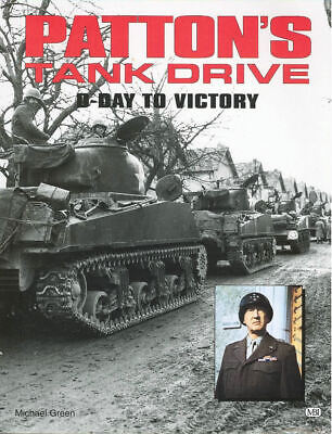Motorbooks Patton S Tank Drive D-Day To Victory Ww2 North Africa Sicily Normandy