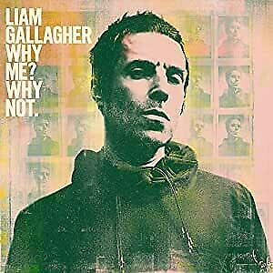 "Liam Gallagher - Why Me? Why not. (NEW 12"" VINYL LP)"