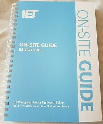 IET ON-SITE GUIDE BS7671:2018 18th Edition Brand new