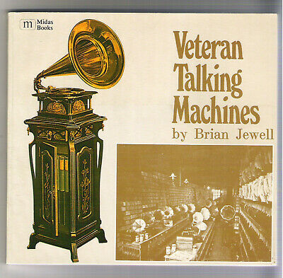 Veteran Talking Machines Brian Jewell Crank Phonographs Nipper Victrolas Edison