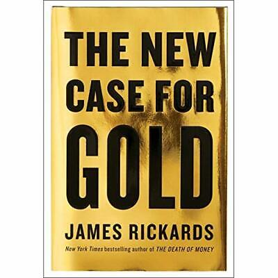 The New Case for Gold - Hardcover NEW James Rickards( 05-Apr-16