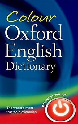 Colour Oxford English Dictionary by Oxford Dictionaries Paperback NEW Book