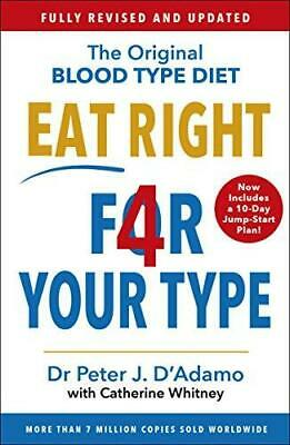 Eat Right 4 Your Type by Peter D'Adamo Paperback NEW Book