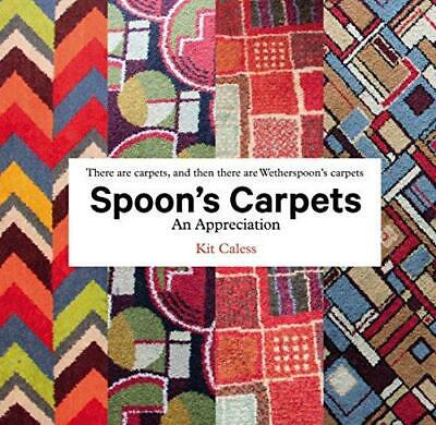 Spoon's Carpets by Kit Caless Hardback NEW Book