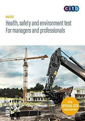 Health safety and environment test for managers and professionals 2019 Paperback