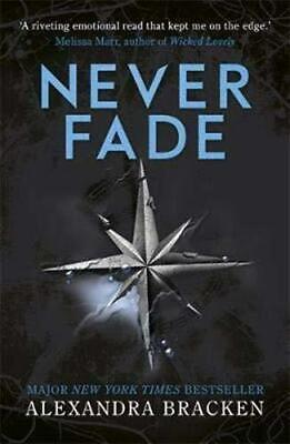 A Darkest Minds Novel: Never Fade by Alexandra Bracken Paperback NEW Book