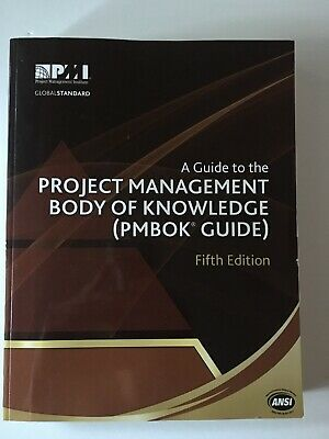 A Guide to the Project Management Body of Knowledge (PMBOK Guide) Fifth Edition