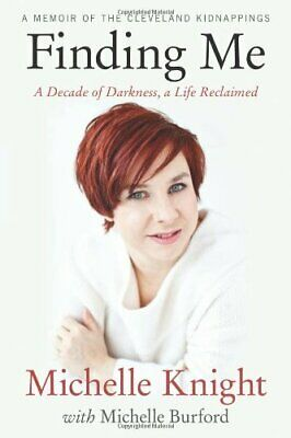 Finding Me A Decade of Darkness, a Life Reclaimed A Memoir (eBooks, 2014)