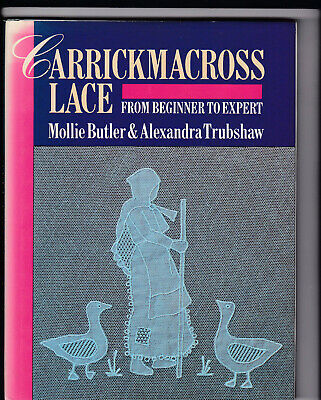 CARRICKMACROSS LACE FROM BEGINER TO EXPERT lace book