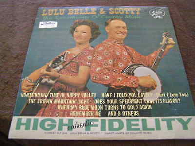 "LULA BELLE & SCOTTY Bluegrass Country Music Record Album "" Sweethearts "" SLP-206"