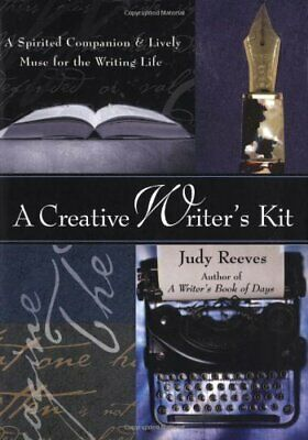 A Creative Writer's Kit by Reeves, Judy Kit Book The Fast Free Shipping