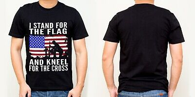 I Stand For The Flag And Kneel For The Cross Patriotic American T-Shirt