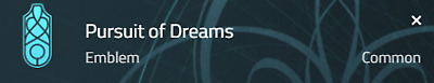 Destiny 2 Pursuit of Dreams emblem (Code Only)