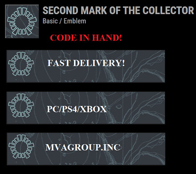 Destiny 2 Second Mark of the Collector emblem PS4/Xbox One/PC  INSTANT DELIVERY!