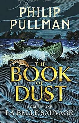 La Belle Sauvage: The Book of Dust Volume One by Philip Pullman Hardback NEW Boo