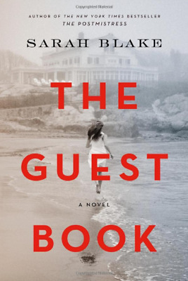 The Guest Book: A Novel By Sarah Blake [PDF version]