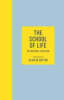 The School of Life by The School of Life and Alain de Botton Hardback NEW Book