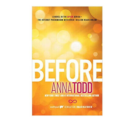 Anna Todd  Before The After Series Paperback