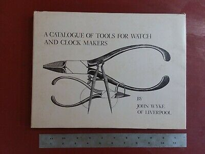 Catalogue of Tools for Watch and Clock Makers by Wyke collectable machinery