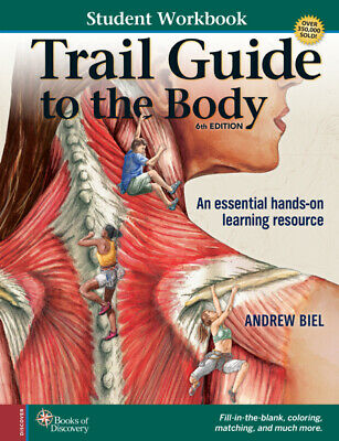Trail Guide To The Body Anatomy & Palpation Student Workbook - 6th Edition