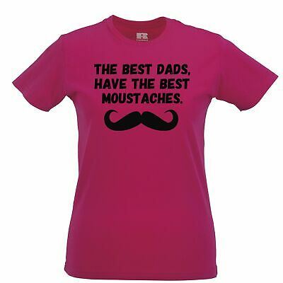 Father's Day Womens TShirt The Best Dads Have Mustaches Novelty Slogan Joke