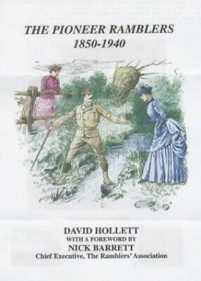 The Pioneer Ramblers 1850-1940 by Hollett, David Paperback Book The Fast Free