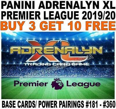 Panini Premier League 2019/20 Base Cards & Power Pairing #181 - #360 Adrenalyn