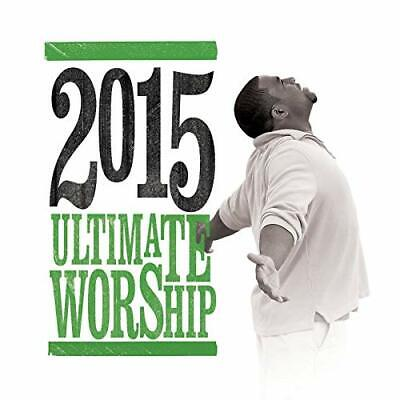 Ultimate Worship 2015 (2015) 30-track 2xCD album NEW/UNPLAYED worship Central