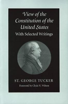 View of the Constitution of the United States: With Selected Writings
