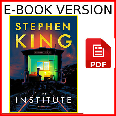 The Institute: A Novel by Stephen King 2019
