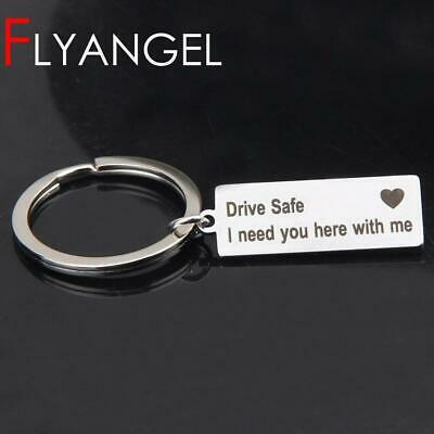 Engraved Keyring Drive Safe I Need You Here With Me Keychain
