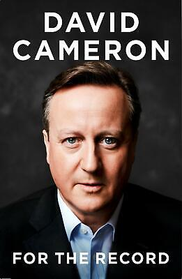 For the Record by David Cameron NEW Hardback Book