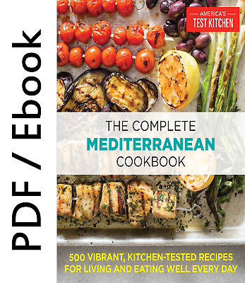 The Complete Mediterranean Cookbook: 500 Vibrant, Kitchen-Tested Recipes