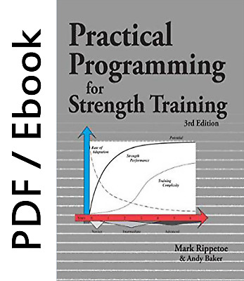 Practical Programming for Strength Training, 3rd Edition
