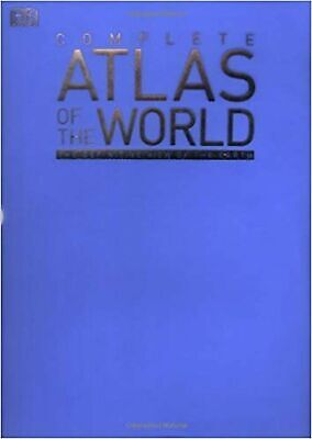 Complete Atlas of the World: The Definitive View of the Earth (World Atlas)