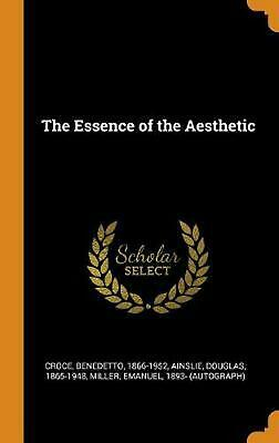 The Essence of the Aesthetic by Benedetto Croce (English) Hardcover Book Free Sh
