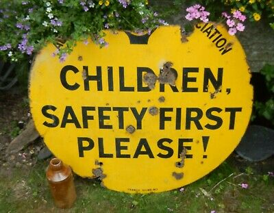 Original Vintage Salvaged A.a Children Safety First Please Enamel Road Sign