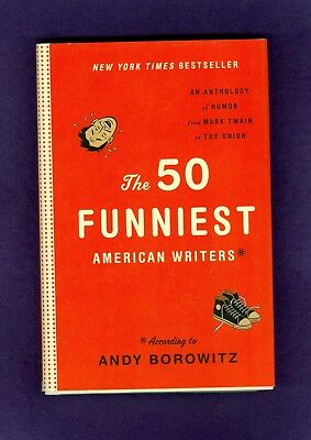 50 Funniest American Writers Hunter Thompson Tom Wolfe Lenny Bruce Andy Borowitz