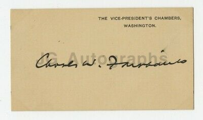 Charles Fairbanks - 26th U.S. Vice President - Authentic Autographed Card