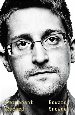 Permanent Record by Edward Snowden Social Activist Biographies Hardcover