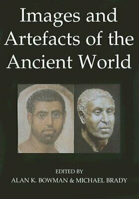 Images and Artefacts of the Ancient World (British Academy Occasiona... Hardback